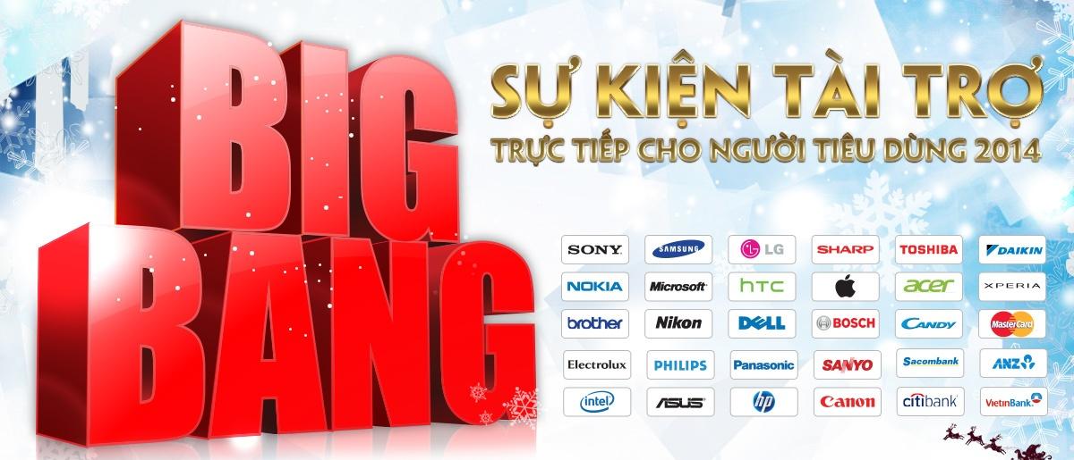 Khuyến mãi big bang 2014, Sự kiện tài trợ giảm giá trực tiếp cho người tiêu dùng 2014, khuyến mãi hàng nghìn sản phẩm điện tử giá rẻ big bang, tivi lcd khuyến mãi big bang lớn , tủ lạnh giá rẻ big bang, máy giặt giá rẻ big bang