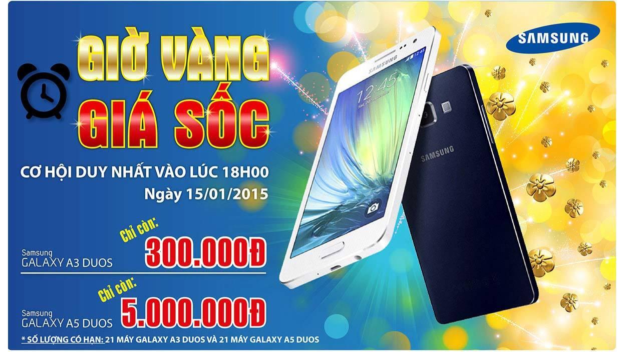 Giờ vàng giá sốc Samsung Galaxy A3 chỉ 300.000đ, Galaxy A5 chỉ 5.000.000đ tham gia ngay cùng Nguyễn Kim