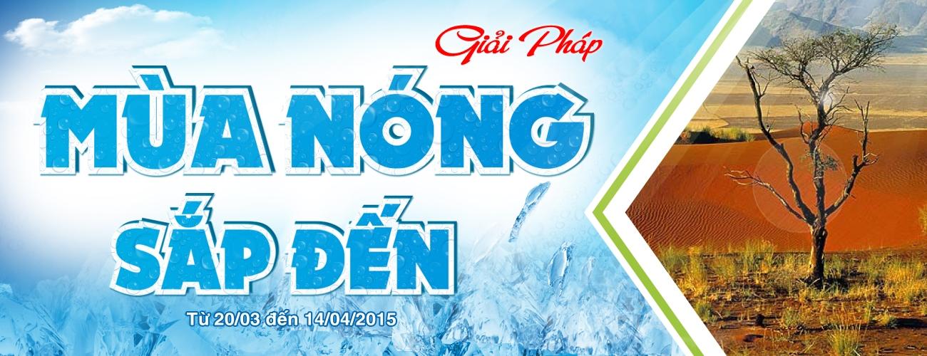Khuyến mãi giải pháp mùa nóng 2015 diễn ra từ 20/3 đến 14/4, mua hàng điện lạnh online giá rẻ tại Nguyễn Kim.sssss
