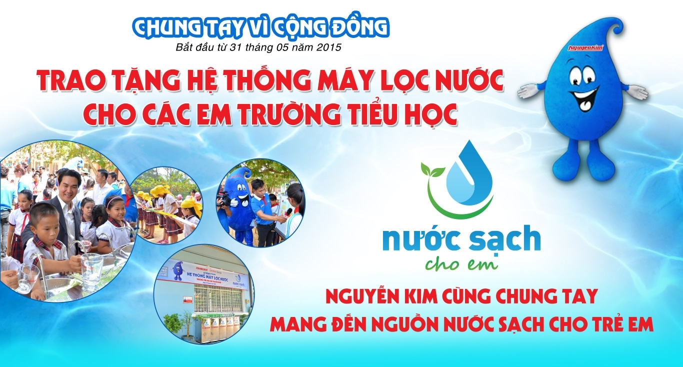 Chung tay vì cộng đồng. Nguyễn Kim tài trợ tặng máy lọc nước cho các em trường tiểu học. Nước sạch học đường, Nguyễn Kim chung tay mang đến nước sạch cho trẻ em.