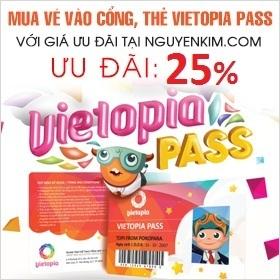 Khuyến mãi đặt vé mua thẻ vietopia giảm giá lên đến 25% tại Nguyễn Kim