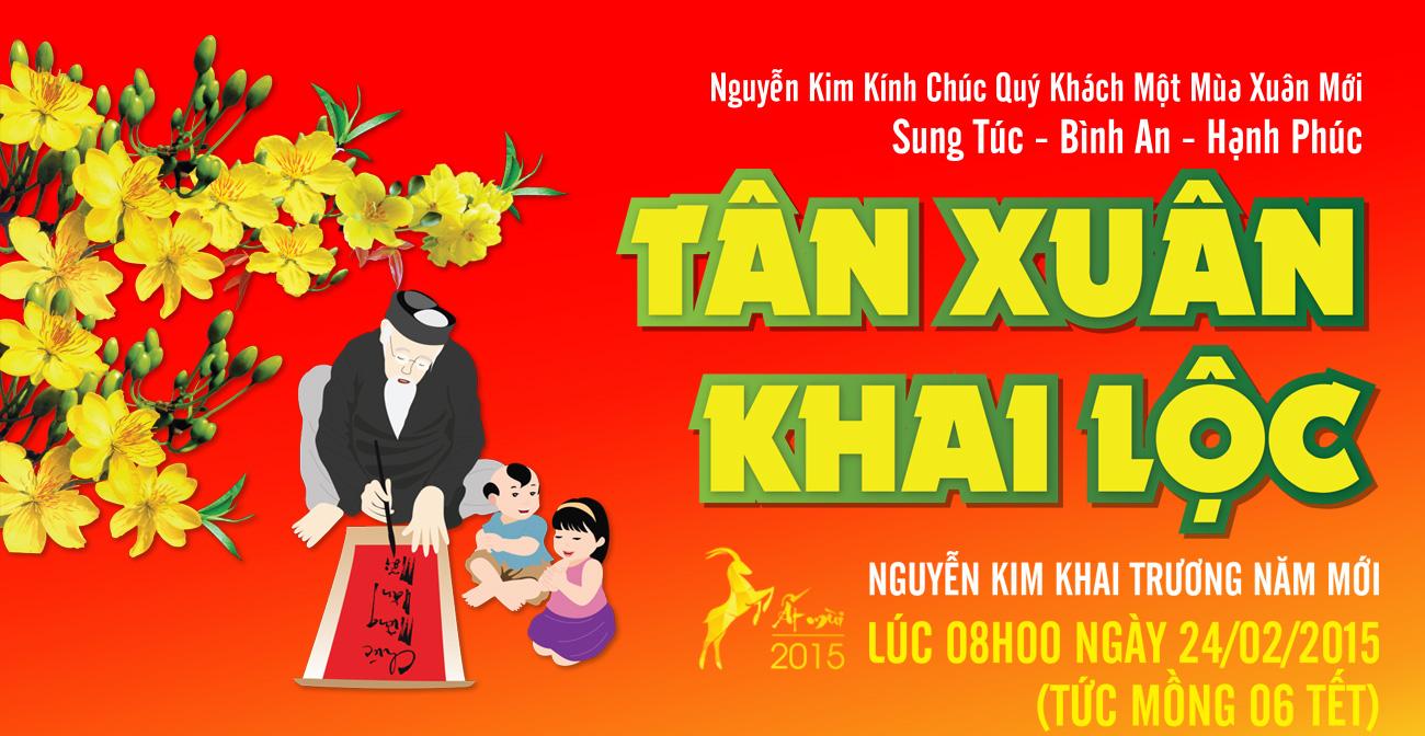 Tân Xuân Khai Lộc - Nguyễn Kim khai trương năm mới lúc 08h00 ngày 24/02/2015 (Mùng 6 tết)