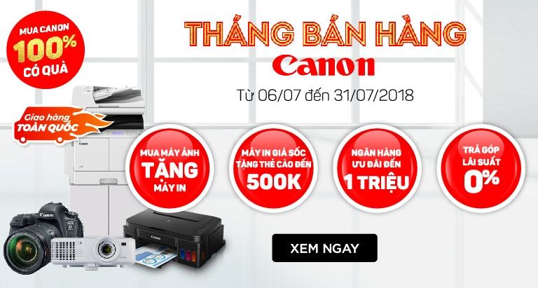 THÁNG BÁN HÀNG CANON - ƯU ĐÃI KHỦNG