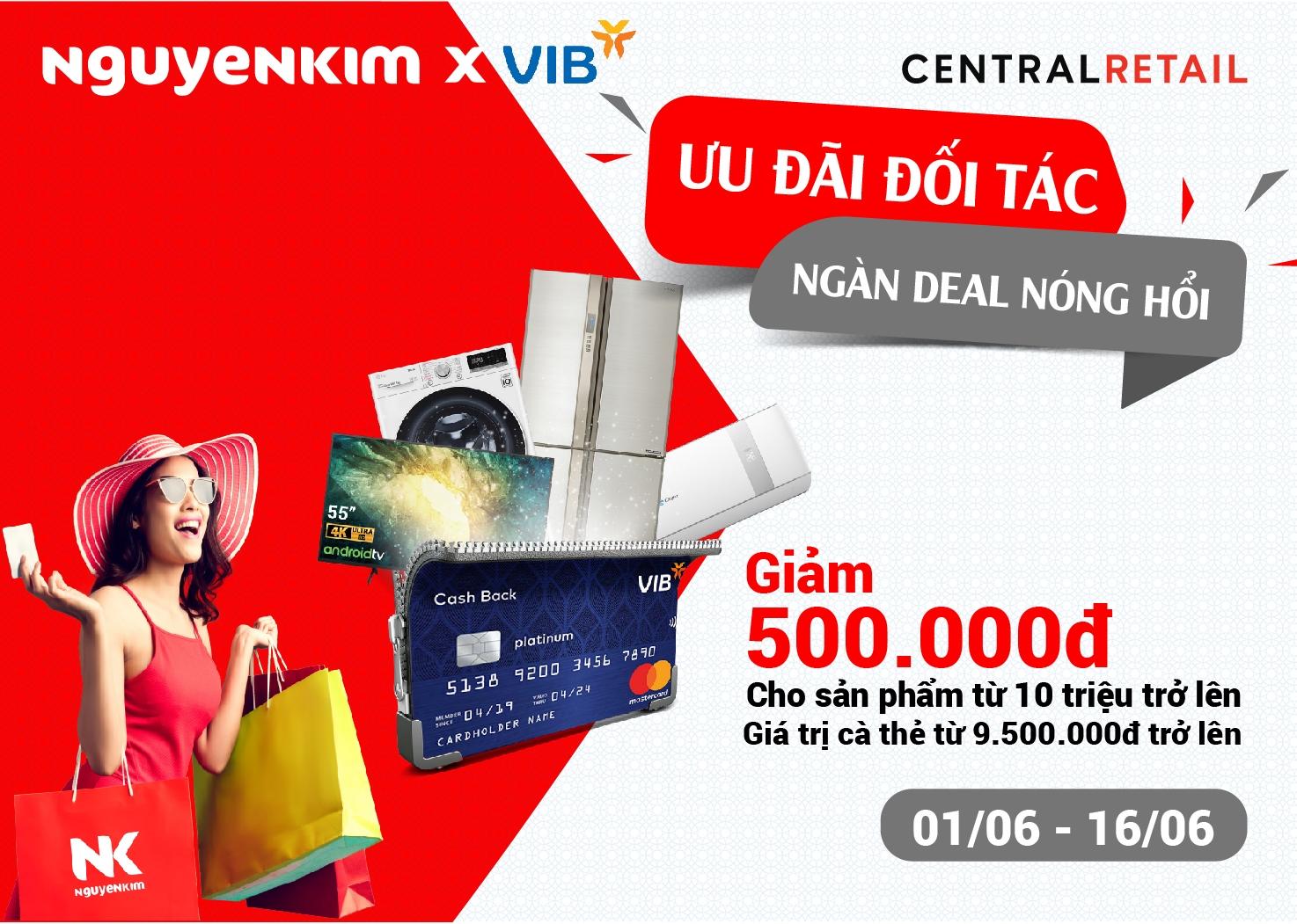 Ưu đãi thẻ tín dụng VIB giảm 500.000 đồng [CLICK NGAY]