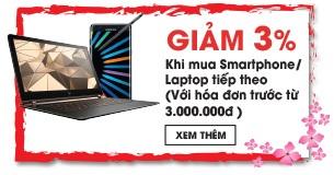 Giảm 3% khi mua Smartphone, Laptop