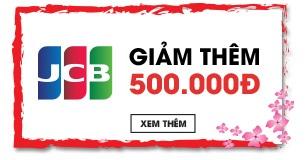 Giảm thêm 500.000 VNĐ khi thanh toán qua JCB