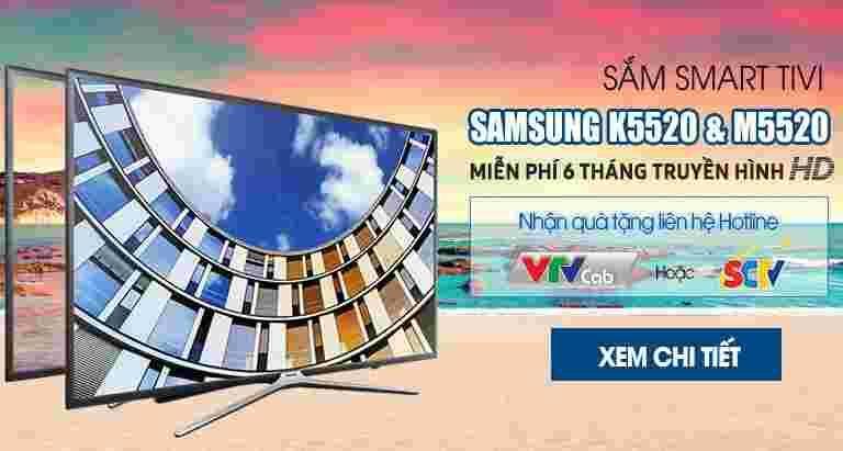 Sắm Smart Tivi Samsung K5520 & M5520 - Miễn phí 6 tháng truyền hình HD tại Nguyễn Kim