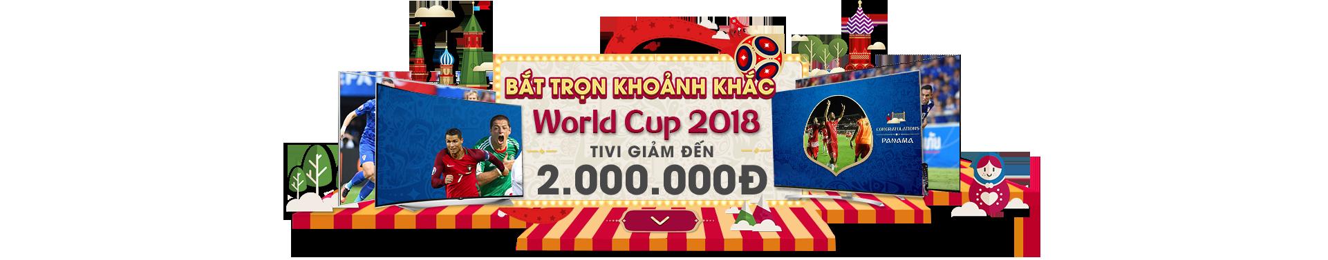 Bắt trọn từ khoảng khắc World Cup 2018